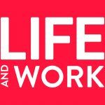 Life and Work – August issue