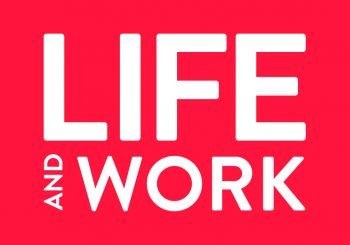 Life and Work – July issue