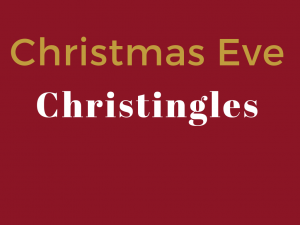 "Christmas Eve family service - ""Christingles"""