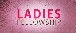 Ladies Fellowship - Afternoon Meeting @ West Hall