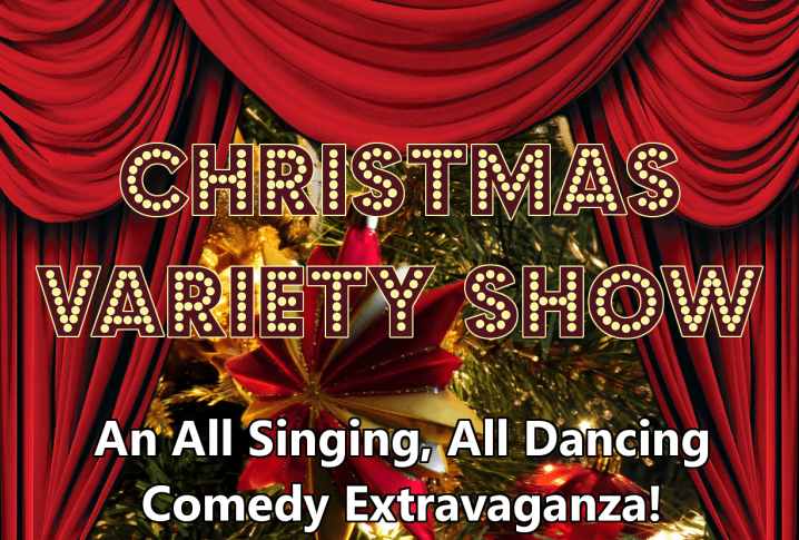 Christmas Variety Show - 5th December