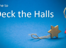 Time to Deck the Halls! Sunday 3rd December