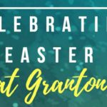 Celebrate Easter at Granton