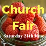 Church Fair planned for Saturday 24th June