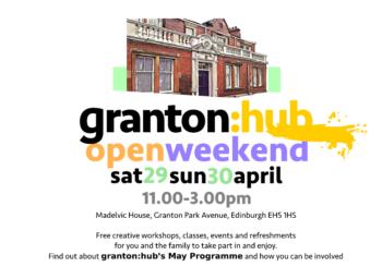 Granton Hub event – 29/30 April