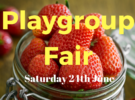 Playgroup Summer Fair – Saturday 24th June
