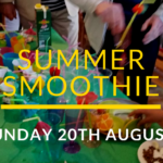 Summer Smoothie Service – 20th August