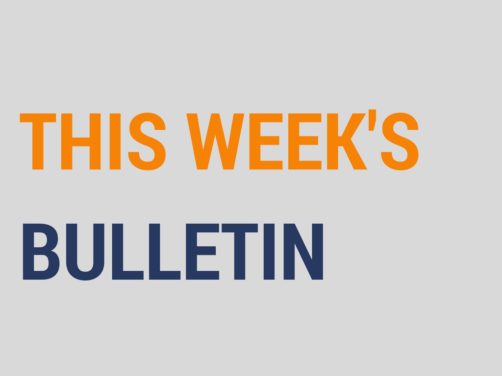 THIS WEEK'SBULLETIN