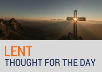 Thought for the Day during Lent