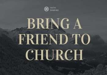 Bring a Friend to Church on 24th June