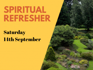 Faith Refresher/Spiritual Away Day @ Botanic Gardens (tbc)