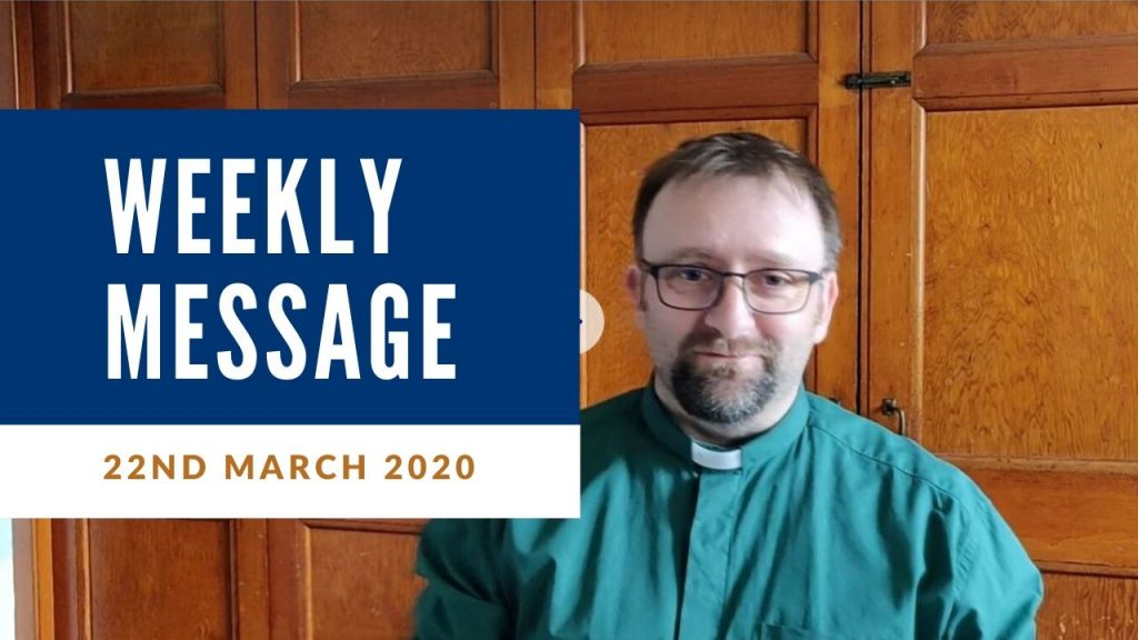 Weekly Message 22nd March