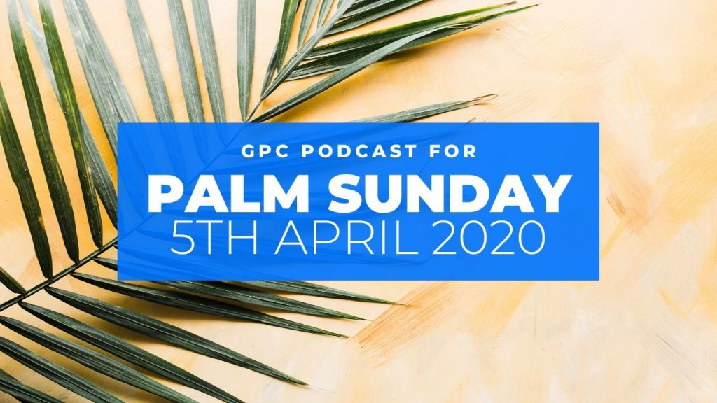 Palm Sunday podcast