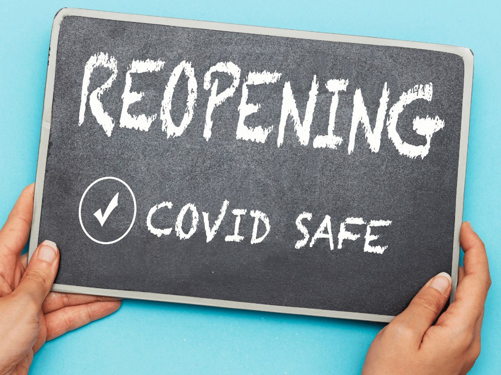 re-opening covid safe